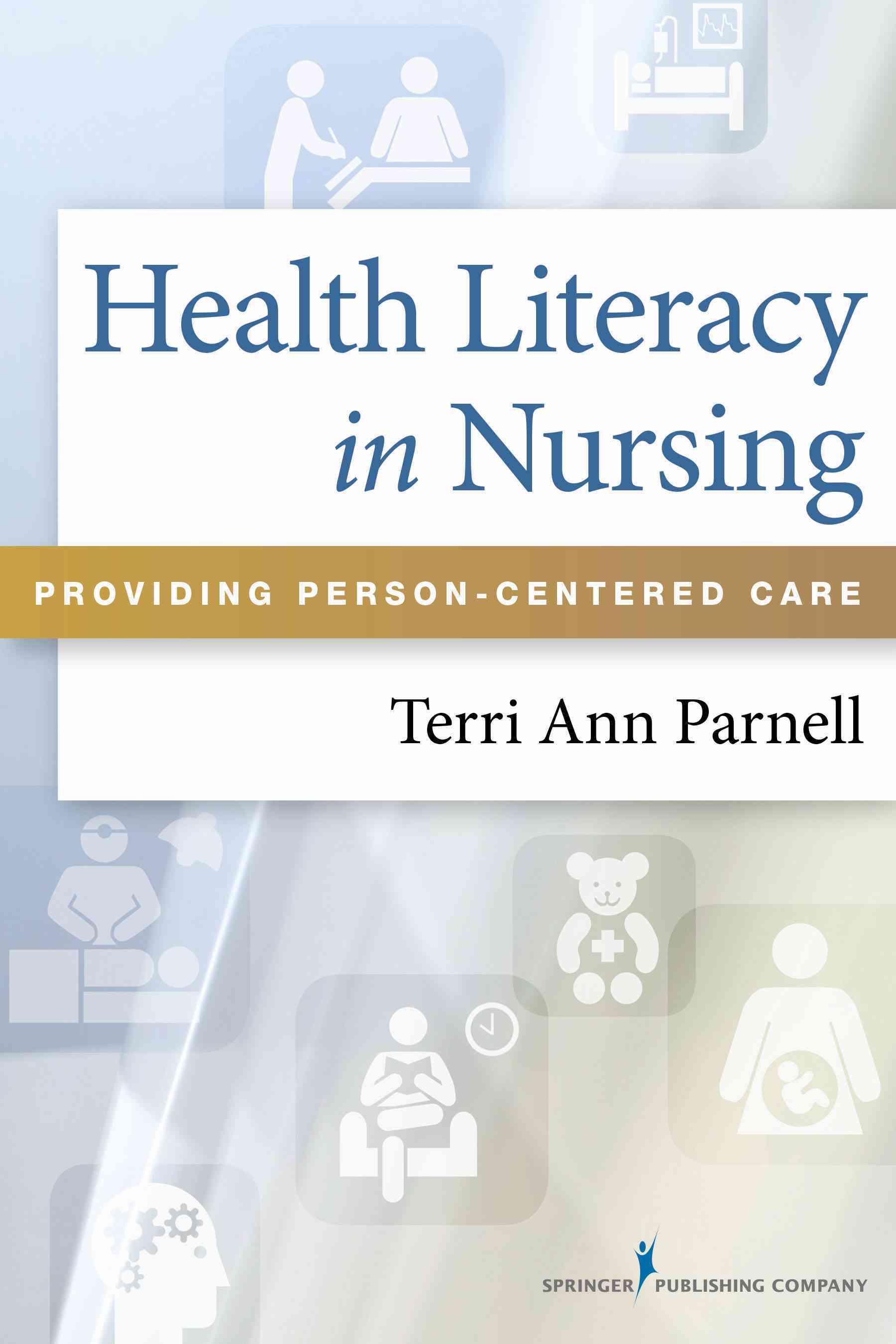 Health Literacy in Nursing By Parnell, Terri